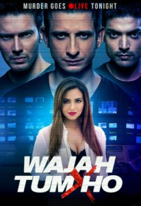 "Poster for the movie ""Wajah Tum Ho"""