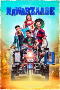 """Poster for the movie """"Nawabzaade"""""""
